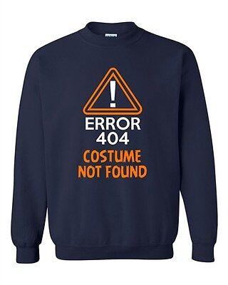Costume Error 404 Not Found Halloween Funny Humor DT Novelty Crewneck Sweatshirt](Error Halloween Costume)