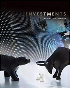 Investments 8th Canadian Edition - Bodie, Kane, Marcus...