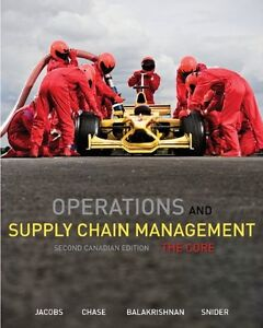 Operations and supply chain management-the core 2nd canadian ed.