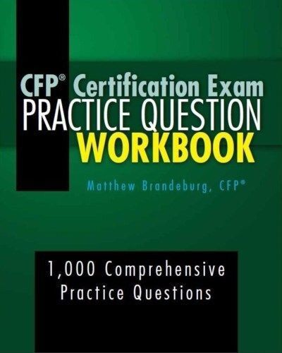 """PDF ONLY - """"CFP Certification Exam Practice Question Workbook"""" - 2019 Edition"""