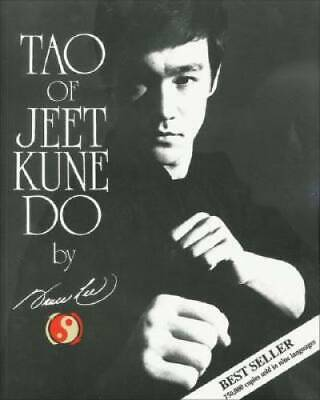 Tao of Jeet Kune Do - Paperback By Lee, Bruce - GOOD