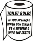 If You Sprinkle When You Tinkle