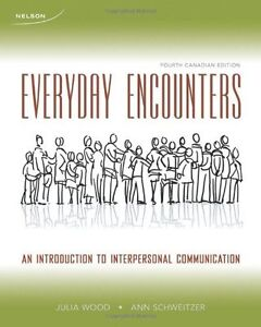 Everyday Encounters: An Introduction to Interpersonal...