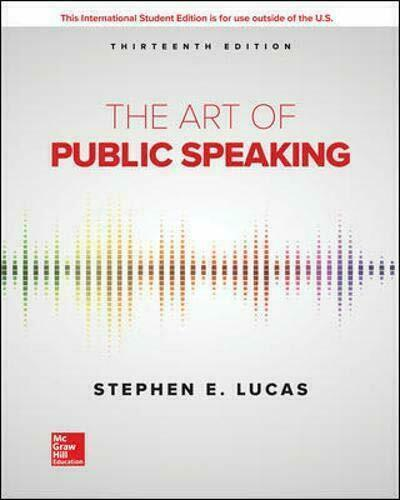 The Art of Public Speaking 13E by Stephen Lucas ( ISBN:9781260548099 )
