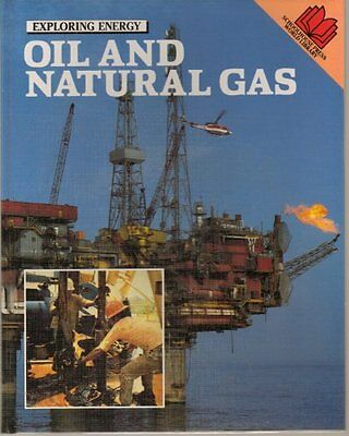 Oil And Natural Gas  Exploring Energy
