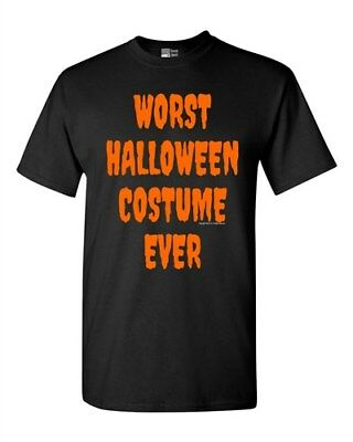 Worst Halloween Costume Ever Scary Funny Adult T-Shirt Tee