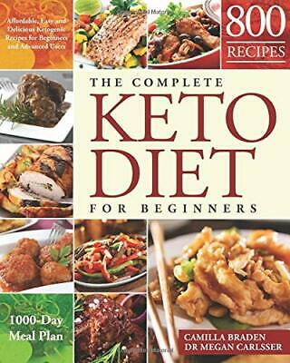 The Complete Keto Diet for  by Camilla BradenDr Megan Carlsse New Paperback Book