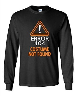 Long Sleeve Adult T-Shirt Costume Error 404 Not Found Halloween Funny Humor - 404 Halloween Costume Not Found