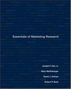 ESSENTIALS OF MARKETING RESEARCH Hair/Wolfinbarger/Bush/Ortinau