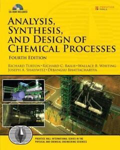 Analysis, Synthesis And Design Of Chemical Processes 4th Edition Prentice Hal - $52.12
