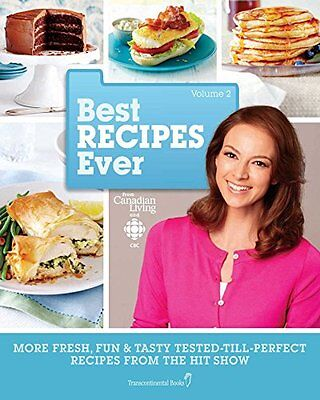 Best Recipes Ever from Canadian Living and CBC,