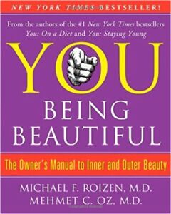 You Being Beautiful: The Owner's Manual to Inner and Outer Beaty