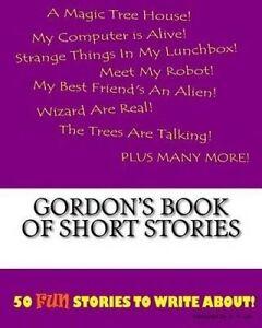 Gordon's Book of Short Stories by Lee, K. P. -Paperback