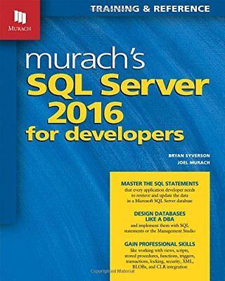 New: Murachs SQL Server 2016 for Developer by Bryan Syverson