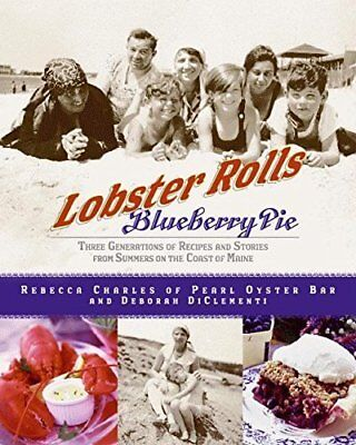 B01fiyjpgc Lobster Rolls And Blueberry Pie  Three Generations Of Recipes And St