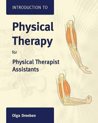 Introduction to Physical Therapy for Physical Therapist