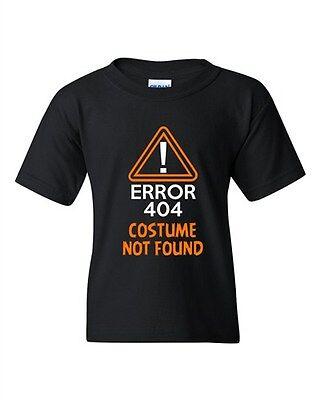 Costume Error 404 Not Found Halloween Funny Humor DT Youth Kids T-Shirt Tee](Error Halloween Costume)