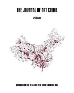 The Journal of Art Crime: Spring 2015 by Charney, Dr Noah -Paperback