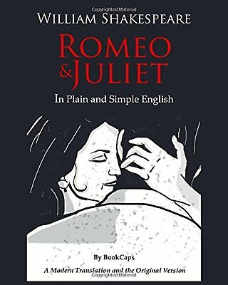 Romeo and Juliet In Plain and Simple English: (A Modern Translation ... NEW (Romeo And Juliet Script In Modern English)