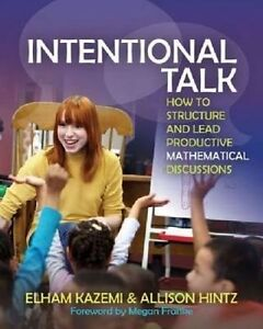 Intentional-Talk-How-to-Structure-and-Lead-Productive-Mathematical-Discussions