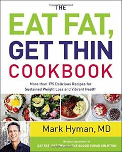 Eat Fat Get Thin Book and Cookbook by Dr. Mark Hyman Keto Weight