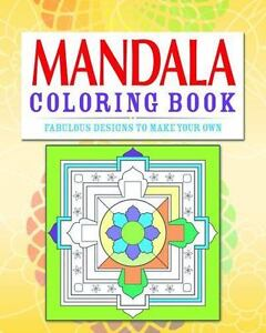 Mandala Coloring Book Over 70 Fabulous Designs To Color In Chartwell