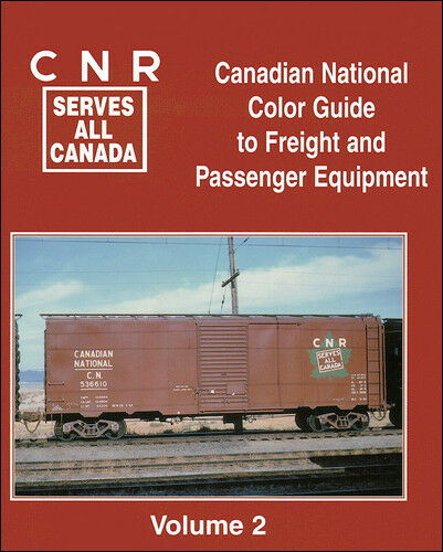 CANADIAN NATIONAL Color Guide, Vol. 2 -- (OUT OF PRINT NEW BOOK)