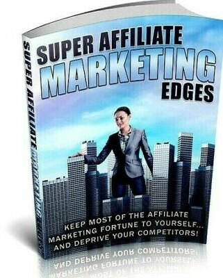Super affiliate marketing edges PDF with (eBook-PDF file) Fast Delivery