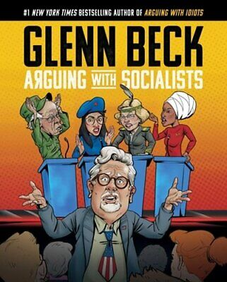 Arguing with Socialists by Glenn Beck: New