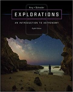Explorations: An Introduction to Astronomy Eighth Edition
