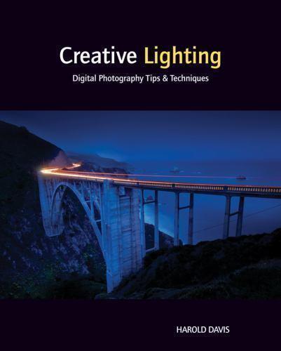 Creative Lighting: Digital Photography Tips and Techniques, Davis, Harold, Good 1