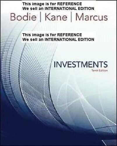 Investments by Zvi Bodie, Alan J. Marcus, Alex Kane (Int' Ed Paperback)10ED