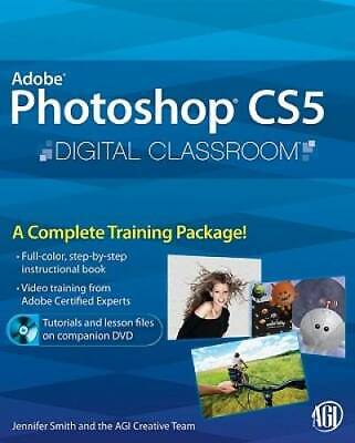 Photoshop CS5 Digital Classroom, (Book and Video Training) - VERY GOOD