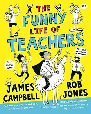 Funny Life of Teachers by James Campbell New Paperback Book