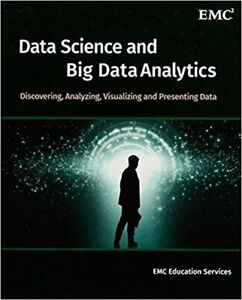 Data Science and Big Data Analytics-EMC Education Services