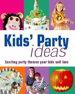 Kid's Party Idea's — Exciting Party Themes Your Kids Will Love By (Family Themed Party Ideas)