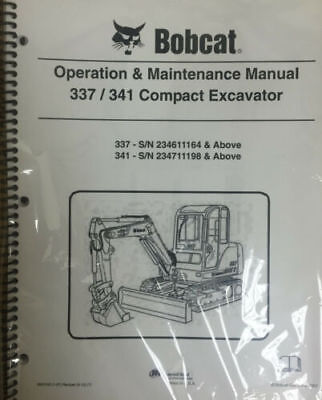 Bobcat 337 341 Excavator Operation Maintenance Manual Owners 4  6903162