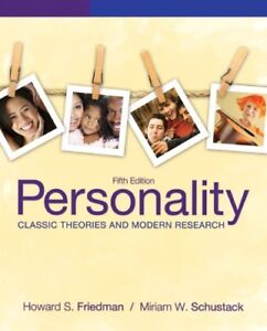 Personality: Classic Theories and Modern Research 5th Ed