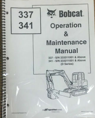 Bobcat 337 341 Excavator Operation Maintenance Manual Owners 2 6901022