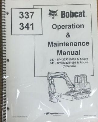 Bobcat 337 341 Excavator Operation Maintenance Manual Owners 2 6901022