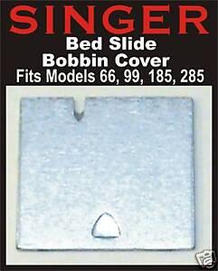 SINGER Slide Plate Bobbin Cover Fits 66, 99, 99K,185J (Spartan) 192 #32569