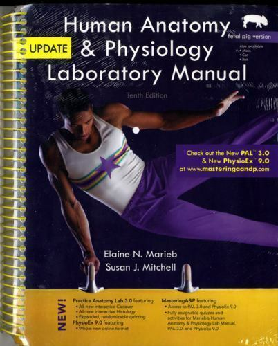 Human Anatomy and Physiology Laboratory Manual, Fetal Pig Version ...
