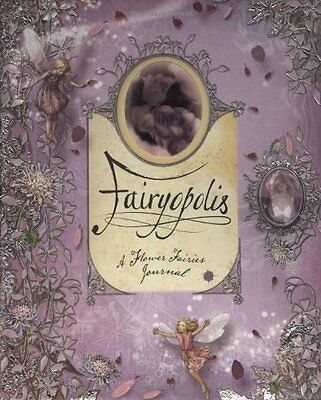 Fairyopolis: A Flower Fairies Journal by Glen Bird, Liz Catchpole