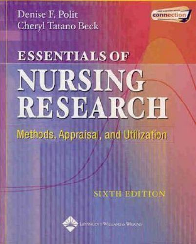 Essentials Of Nursing Research Methods Appraisal And