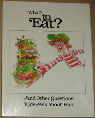 B000MPQ1PG What   s to eat    And other questions kids ask about food Questions Children Ask About Food