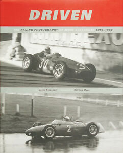 Driven (Racing Photography of Jesse Alexander 1954 to 1962)