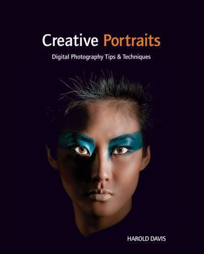 Creative Portraits: Digital Photography Tips and Techniques-ExLibrary 1