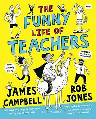 The Funny Life of Teachers by James Campbell