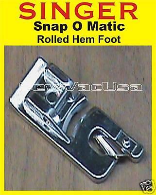 SINGER Rolled Roll Hem Hemming Foot Fits Heavy Duty 5511 5523 5532 P-1250 44S
