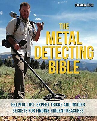 Metal Detecting Bible by Brandon Neice New Paperback / softback Book